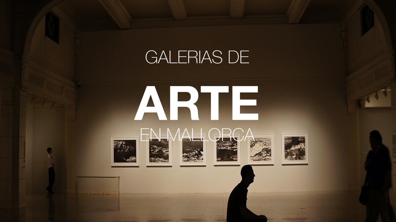 GALERIAS DE ARTE EN MALLORCA